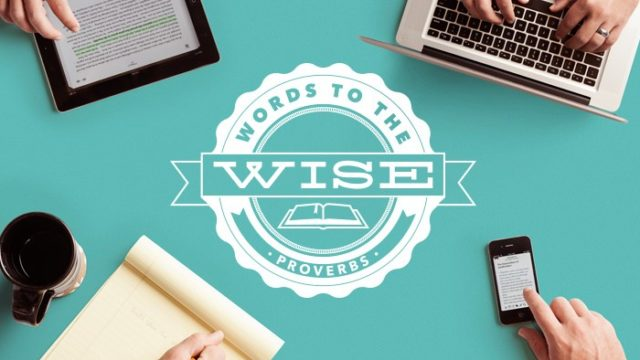 Words to the Wise sermon series